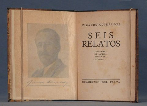 GUIRALDES, R: SEIS RELATOS... 1 Vol.